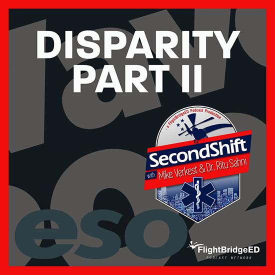 Episode 84: Disparity Part 2