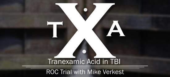 Tranexamic Acid for Traumatic Brain Injury - Resuscitation Outcomes Consortium